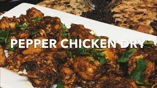 Pepper chicken dry | Pepper chicken fry | Easy n Yummy Pepper Chicken dry | Homemade Pepper Chicken