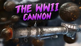 The WW2 Cannon
