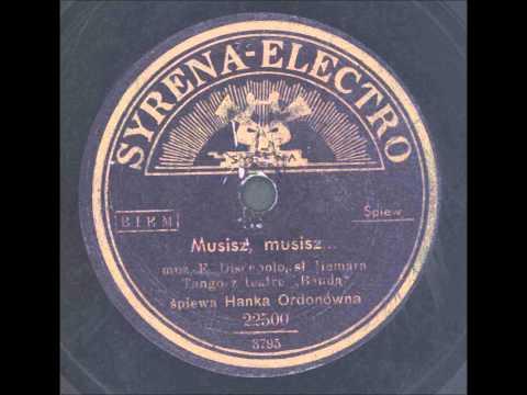 Hanka Ordonówna - Musisz, musisz... (Tango)