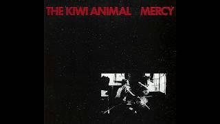 The Kiwi Animal – Mercy