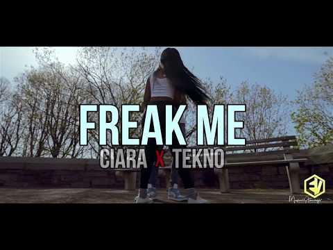 FREAK ME BY CIARA FT TEKNO DANCE VIDEO