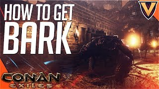 HOW TO GET BARK! BEST WAY TO GET BRANCHES! - CONAN EXILES 2018 BEGINNER TIPS - VKAY