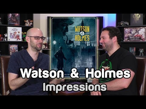 Watson & Holmes Impressions   Roll For Crit