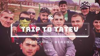 Trip to TATEV, Armenia / CYCLINGFEDERATION.am