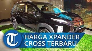 Mitsubishi Xpander Cross Meluncur, Dibanderol Mulai Rp267 Juta