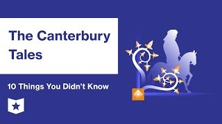 The Canterbury Tales  | 10 Things You Didn't Know | Geoffrey Chaucer