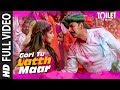 Gori Tu Latth Maar Full Video | Toilet- Ek Prem Katha | Akshay Kumar Bhumi Pednekar Sonu N Palak M video download