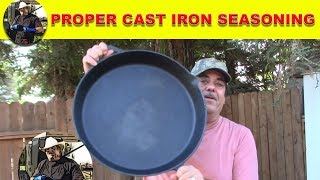 Proper Cast Iron Seasoning - The Mother Of All Skillets!