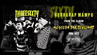 Gambar cover THREESIXTY SKATEPUNK - BERHARAP MAMPU ( Official Audio )