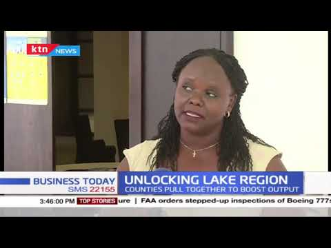 Unlocking lake region: Counties from the Lake region economic bloc pull together to boost output