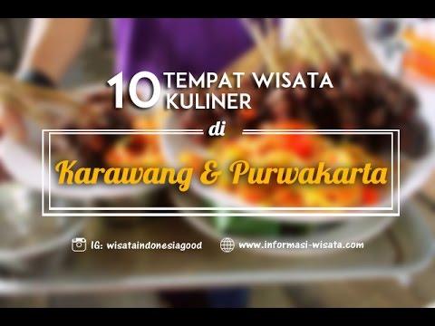 Video 10 Tempat Wisata Kuliner Karawang Purwakarta Yang Wajib Dikunjungi