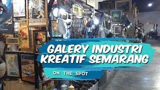 ON THE SPOT   Eksplor Galery Industri Kreatif Semarang, Banyak Koleksi Barang Antik