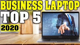 TOP 5: Best Business Laptop 2020