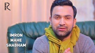 Imron - Mahe shabham | Имрон - Махе шабхам