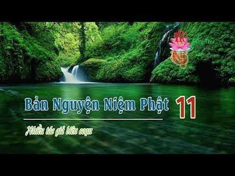 11. Niệm Phật chắc chắn vãng sanh