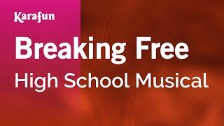 Karaoke Breaking Free - High School Musical *