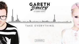 Gareth Emery & Emma Hewitt - Take Everything