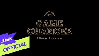 [Album Preview] Golden Child(골든차일드) _ 2nd Album 'GAME CHANGER'