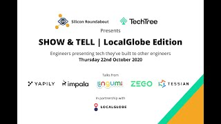 Show & Tell   LocalGlobe Edition - Full Length Event