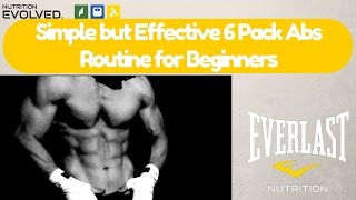 A Simple but Effective 6 Pack Abs Routine for Beginners