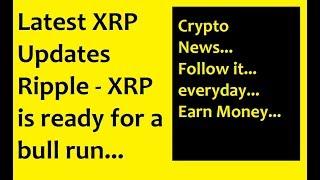 XRP-Ripple Updates : Bull run is going to start soon, ripple to moon
