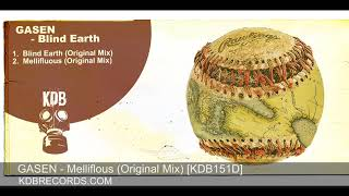 Gasen - Mellifluous (Original Mix) [KDB151D]
