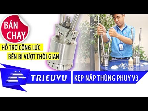 cach su dung kep nap seal thung phuy v3  inox   thep khong ri