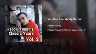 You Call Everybody Darlin'