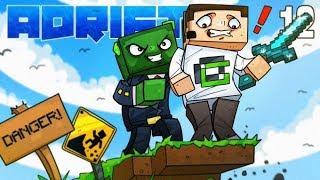 Minecraft: ADRIFT - DANGER AHEAD! (Ep.12)