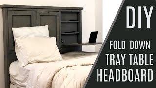 DIY: $60 Headboard With Storage And Fold Down Trays