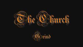The Church - Grind