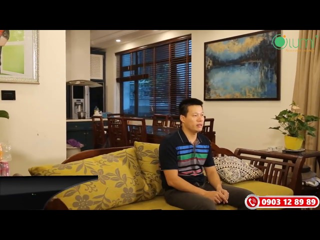 Khách hàng nói về Lumi: Anh Hoàng Anh – Chủ căn hộ tại Tam Trinh, Hoàng Mai, Hà Nội