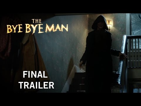 The Bye Bye Man (Final Trailer)