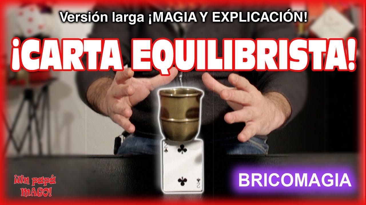 TRUCO DE MAGIA | CARTA EQUILIBRISTA | BRICOMAGIA | APRENDE MAGIA | Is Family Friendly