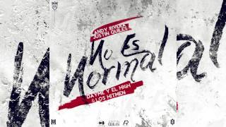 Andy Rivera - No Es Normal ft. Justin Quiles [Official Audio]