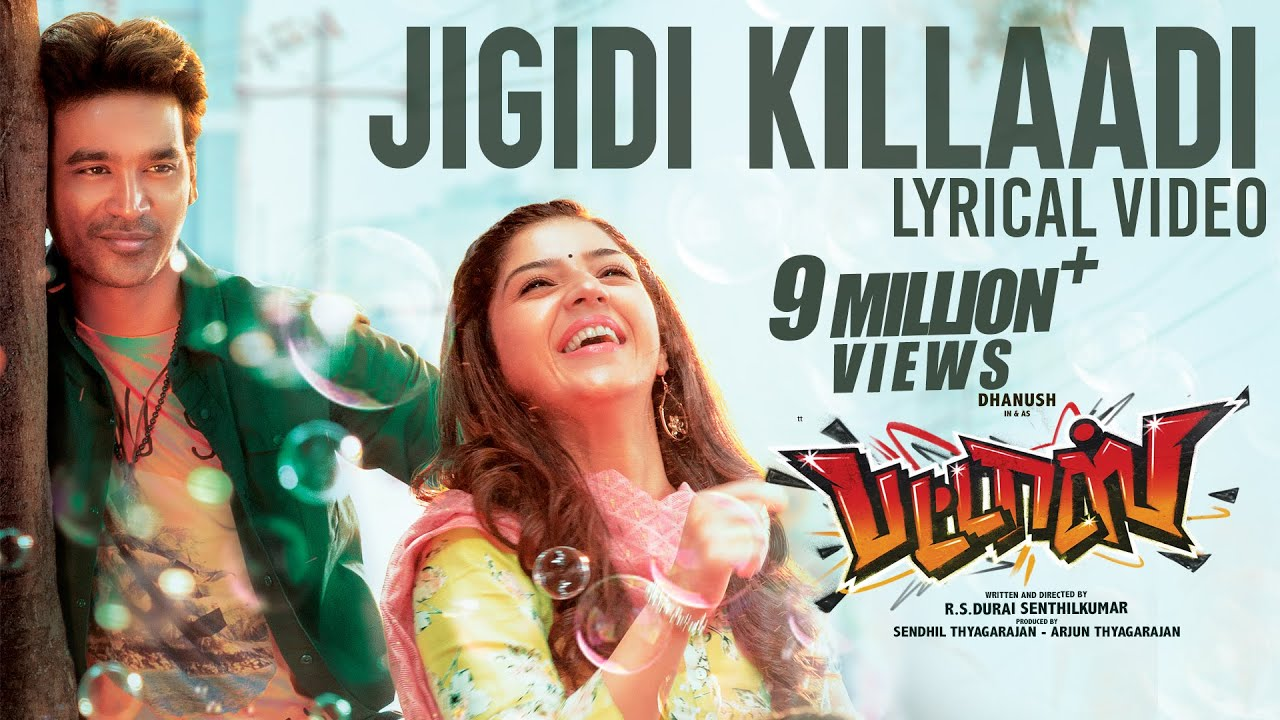 Jigidi Killadi Song Lyrics – Pattas (Movie)   by Anirudh Ravichander