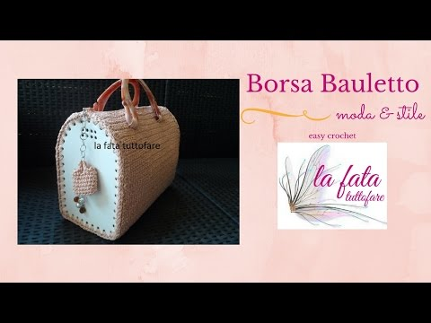 Tutorial : borsa bauletto all'uncinetto