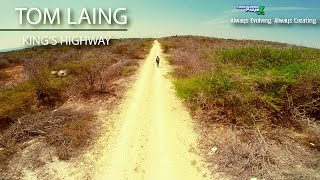 Tom Laing - King's Highway (Director's Cut)