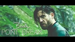 Bodhi | Point Break