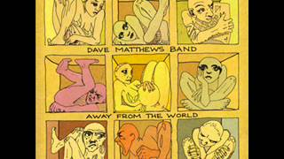 Broken Things- Dave Matthews Band  (Away From The World)