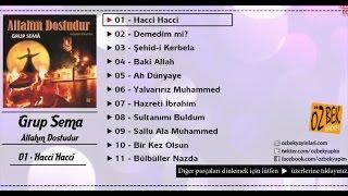 Grup Sema - Yalvarırız Muhammed
