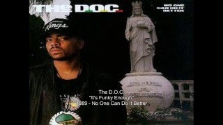 The D.O.C. - It's Funky Enough