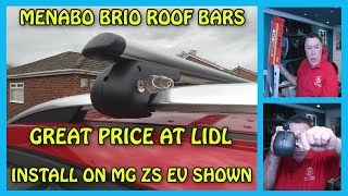 Menabo Brio Roof Bars from Lidl. Unboxing and Install on MG ZS EV
