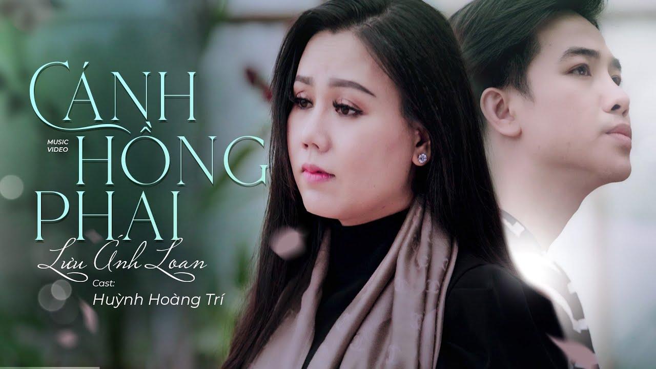 Cánh Hồng Phai – Lưu Ánh Loan Ft Huỳnh Hoàng Trí | MV OFFICIAL