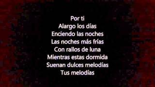 Los Rebujitos - Por Ti (letra)