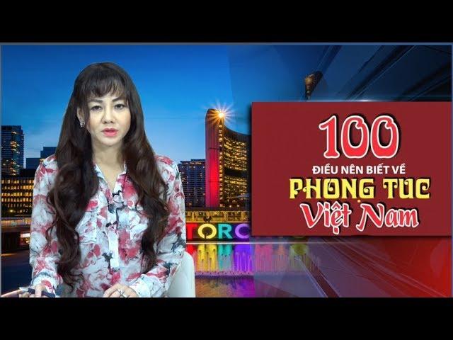 100 Điều Nên Biết Về Phong Tục Tập Quán Việt Nam (1-20)