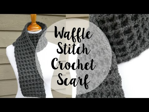 How To Crochet The Waffle Stitch Scarf Episode 345 Youtube