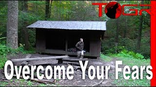How to Overcome Your Fears When Backpacking - The Dark, Bears, Snakes, Getting Lost,