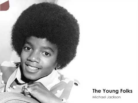 Michael Jackson - The Young Folks