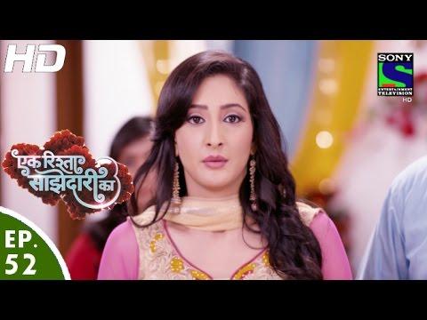 Ek Rishta Saajhedari Ka - एक रिश्ता साझेदारी का - Episode 52 - 18th October, 2016